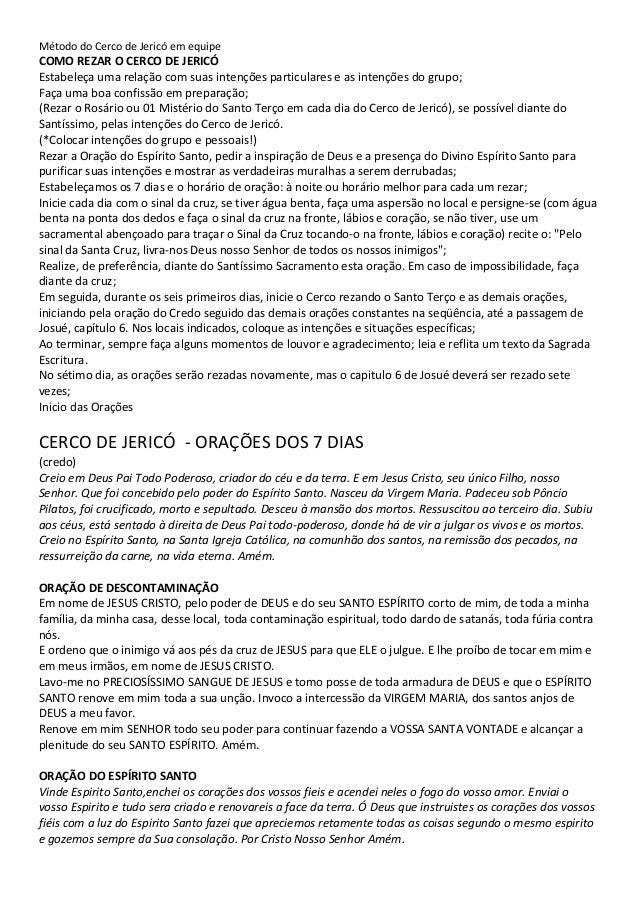 Método do Cerco de Jericó em equipe COMO REZAR O CERCO DE JERICÓ Estabeleça uma relação com suas intenções particulares e ...