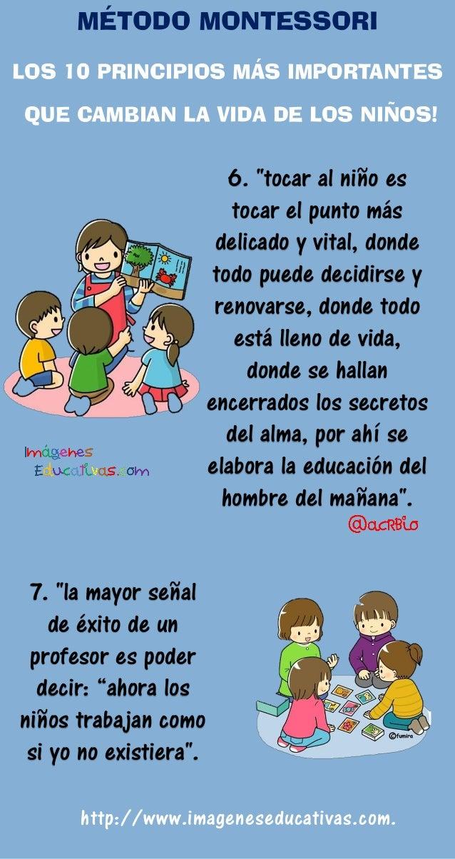 """7. """"la mayor señal de éxito de un profesor es poder decir: """"ahora los niños trabajan como si yo no existiera"""". 6. """"tocar a..."""
