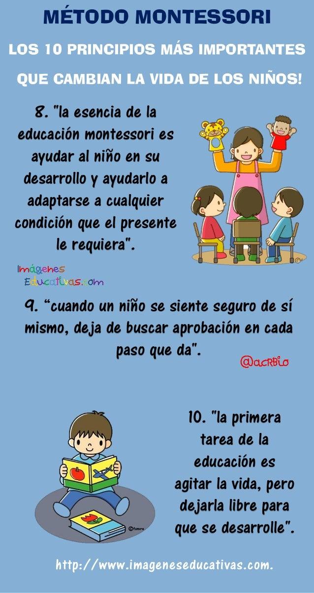 """8. """"la esencia de la educación montessori es ayudar al niño en su desarrollo y ayudarlo a adaptarse a cualquier condición ..."""