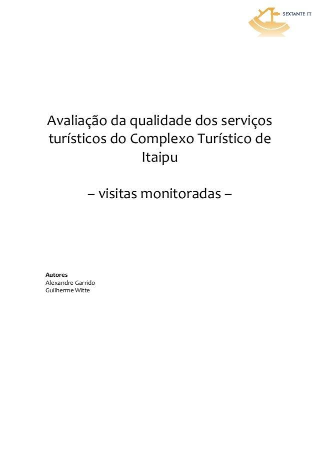 Avaliação  da  qualidade  dos  serviços   turísticos  do  Complexo  Turístico  de   I...