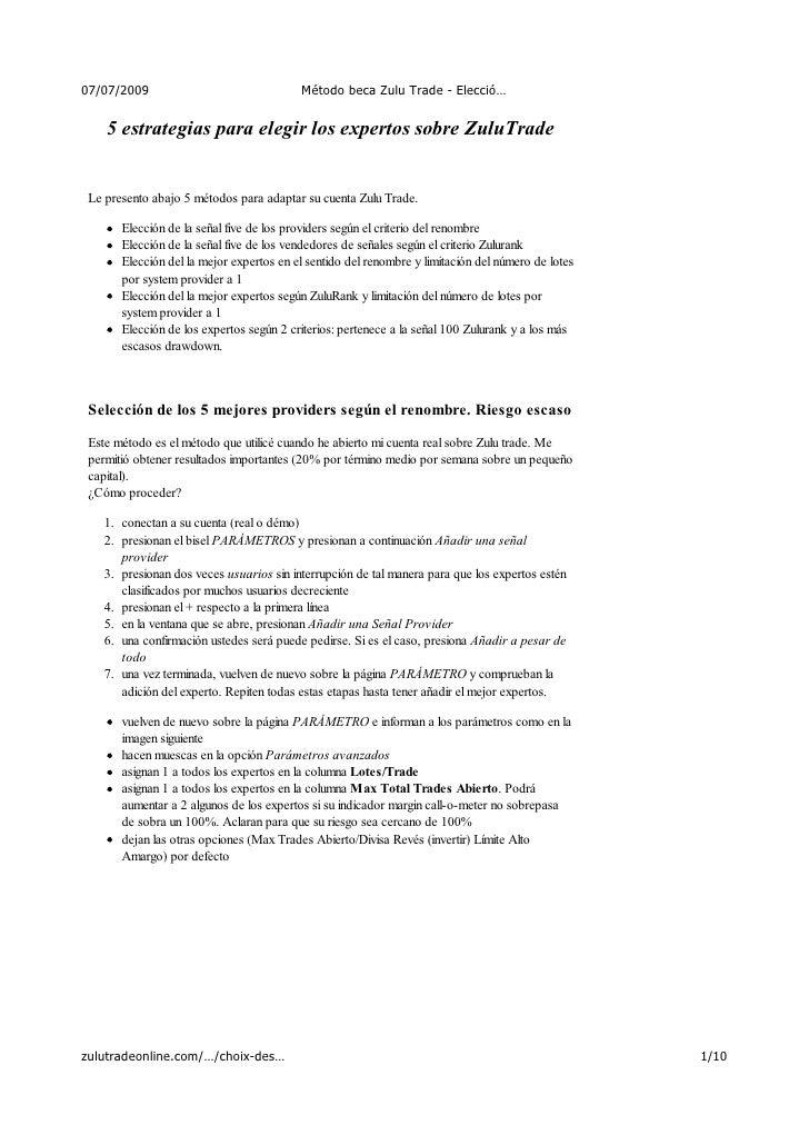 07/07/2009                                Método beca Zulu Trade - Elecció…       5 estrategias para elegir los expertos s...