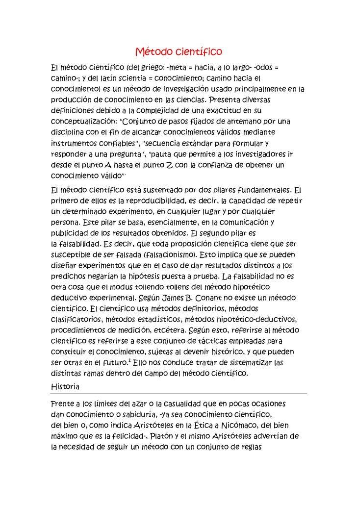 Método científico<br />Elmétodo científico(delgriego: -meta= hacia, a lo largo- -odos= camino-; y dellatínscientia...