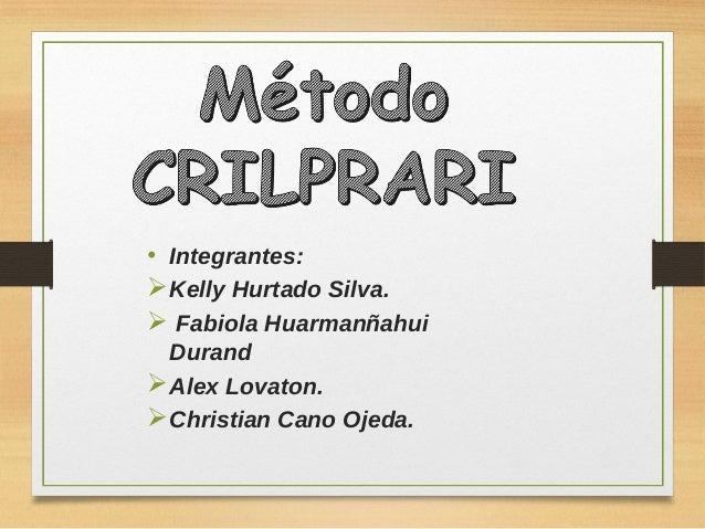 • Integrantes: Kelly Hurtado Silva.  Fabiola Huarmanñahui Durand Alex Lovaton. Christian Cano Ojeda.
