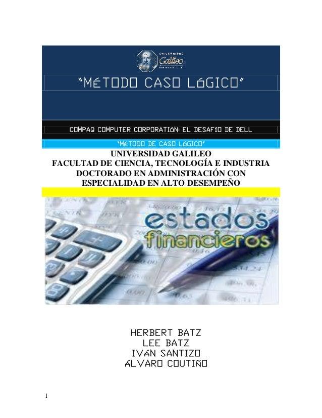 """""""MÉTODO CASO LÓGICO"""" 1 """"MÉTODO CASO LÓGICO"""" COMPAQ COMPUTER CORPORATIÓN: EL DESAFÍO DE DELL """"MÉTODO DE CASO LÓGICO"""" UNIVER..."""