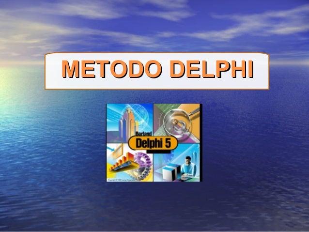 METODO DELPHIMETODO DELPHI