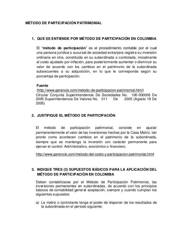 """MÉTODO DE PARTICIPACIÓN PATRIMONIAL  1. QUE SE ENTIENDE POR MÉTODO DE PARTICIPACIÓN EN COLOMBIA     El """"método de particip..."""