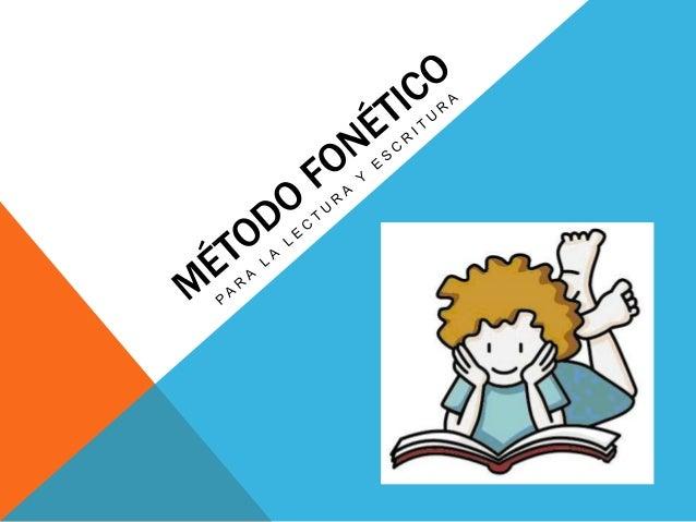 PROPÓSITO:                             Método fonético          Unidades mínimas                                          ...