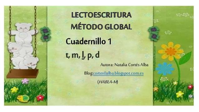 Autora: NataliaCortés Alba Blog:cortes0alba.blogspot.com.es (HABLA-M)