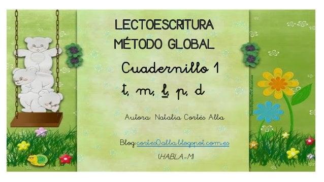 Autora: Natalia Cortés Alba Blog:cortes0alba.blogspot.com.es (HABLA-M)