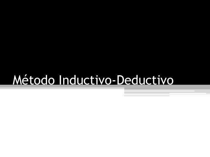 Método Inductivo-Deductivo