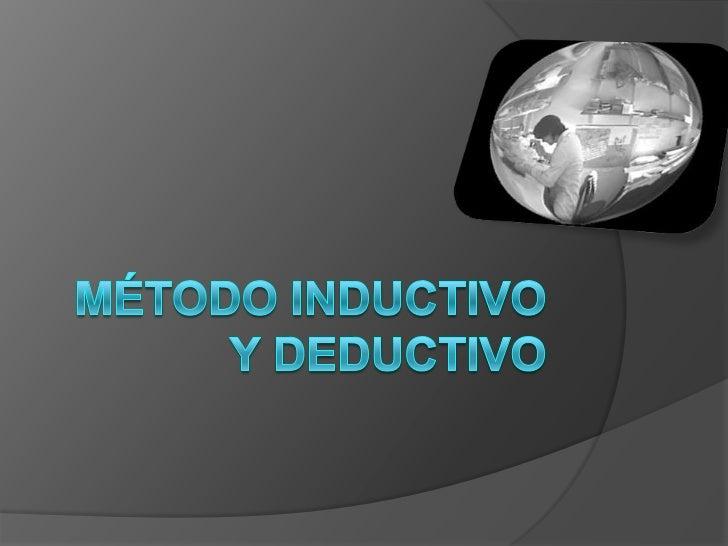Método inductivo y deductivo<br />