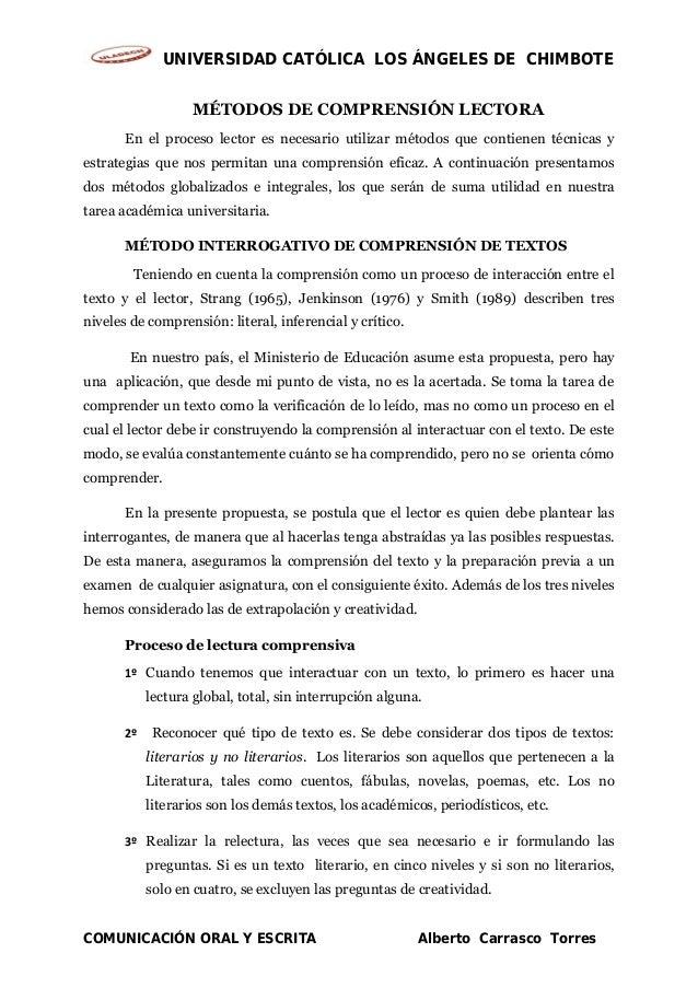 UNIVERSIDAD CATÓLICA LOS ÁNGELES DE CHIMBOTE MÉTODOS DE COMPRENSIÓN LECTORA En el proceso lector es necesario utilizar mét...