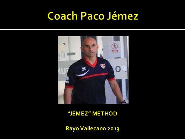 """""""JÉMEZ"""" METHODRayo Vallecano 2013"""