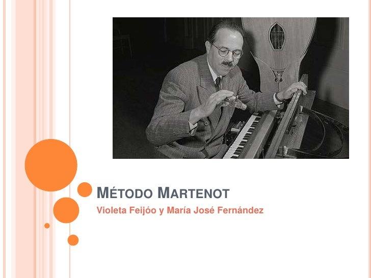 Método Martenot<br />Violeta Feijóo y María José Fernández<br />
