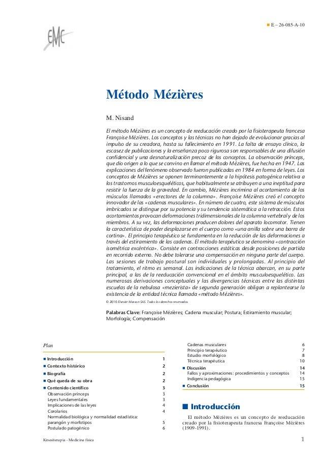 ¶ E – 26-085-A-10  Método Mézières M. Nisand El método Mézières es un concepto de reeducación creado por la fisioterapeuta ...