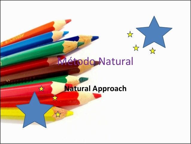 Método NaturalNatural Approach