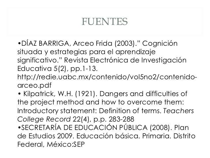 """FUENTES • DÍAZ BARRIGA, Arceo Frida (2003)."""" Cognición situada y estrategias para el aprendizaje significativo."""" Revista E..."""