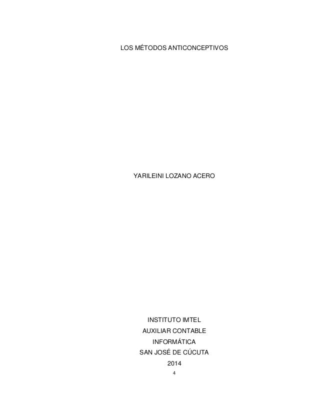 4 LOS MÉTODOS ANTICONCEPTIVOS YARILEINI LOZANO ACERO INSTITUTO IMTEL AUXILIAR CONTABLE INFORMÁTICA SAN JOSÉ DE CÚCUTA 2014