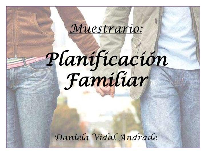 Muestrario:Planificación  Familiar Daniela Vidal Andrade