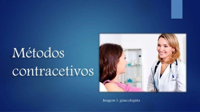 Métodos contracetivos Imagem 1: ginecologista