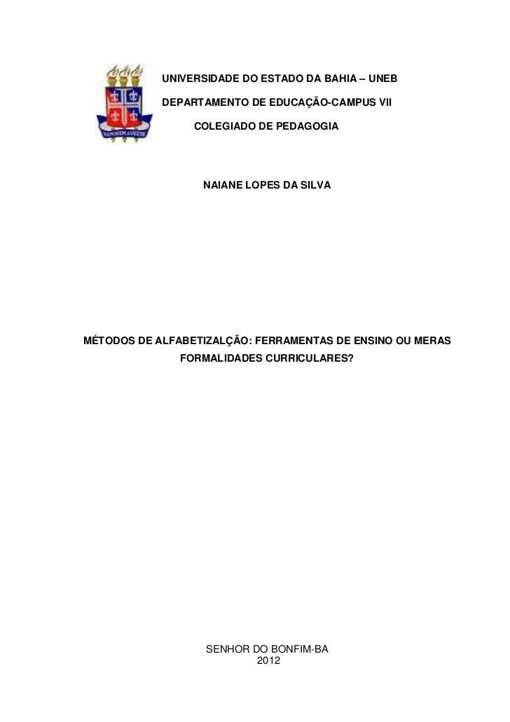 1            UNIVERSIDADE DO ESTADO DA BAHIA – UNEB            DEPARTAMENTO DE EDUCAÇÃO-CAMPUS VII                 COLEGIA...