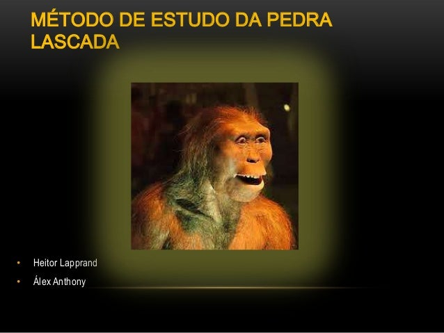 MÉTODO DE ESTUDO DA PEDRA LASCADA • Heitor Lapprand • Álex Anthony