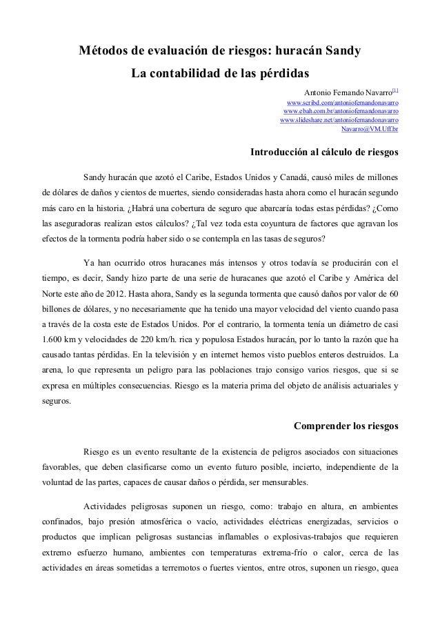 Métodos de evaluación de riesgos: huracán Sandy La contabilidad de las pérdidas Antonio Fernando Navarro[1] www.scribd.com...