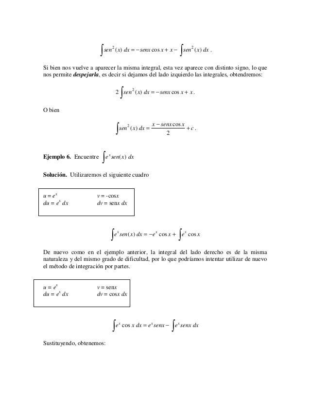 ∫ sen ( x) dx = −senx cos x + x − ∫ sen ( x) dx .                               2                                       2S...