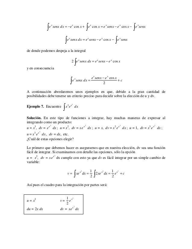 ∫ e senx dx = −e                     ∫                                     ∫                                       cos x +...