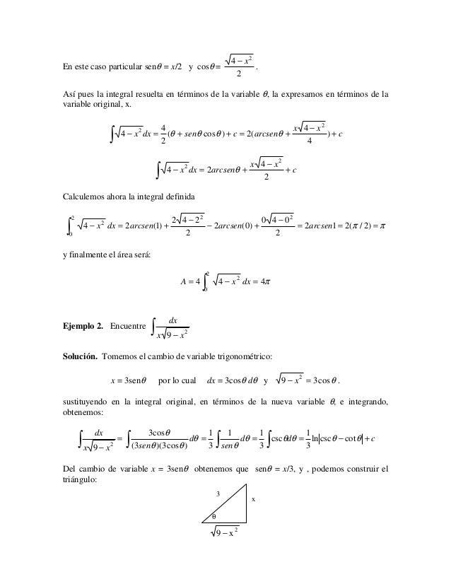 4 − x2En este caso particular senθ = x/2 y cosθ =                                 .                                       ...