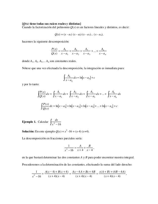 [Q(x) tiene todas sus raíces reales y distintas]Cuando la factorización del polinomio Q(x) es en factores lineales y disti...