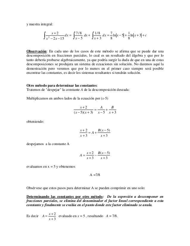 y nuestra integral:                 x+2           ∫                       ∫              ∫                                ...