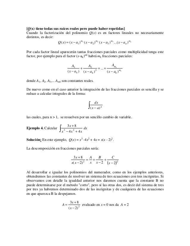 [Q(x) tiene todas sus raíces reales pero puede haber repetidas]Cuando la factorización del polinomio Q(x) es en factores l...