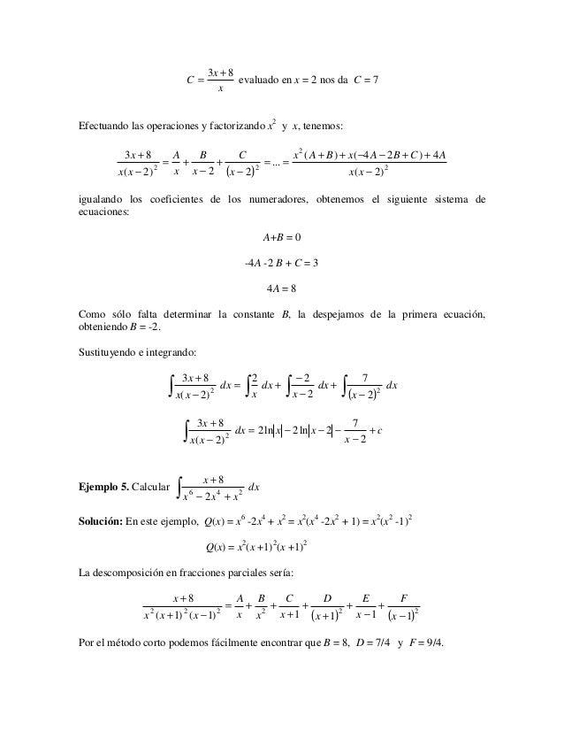 3x + 8                           C=           evaluado en x = 2 nos da C = 7                                   xEfectuando...
