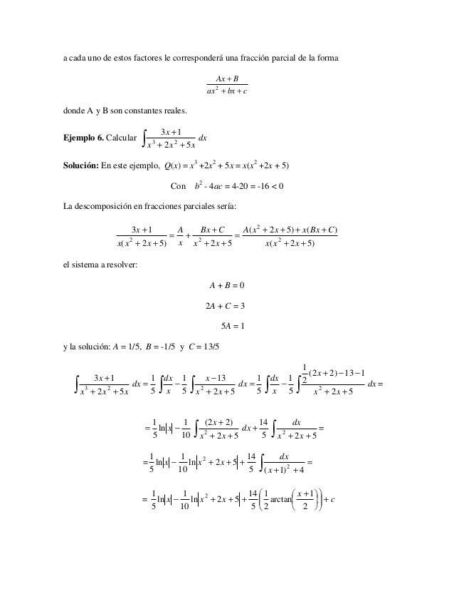 a cada uno de estos factores le corresponderá una fracción parcial de la forma                                            ...