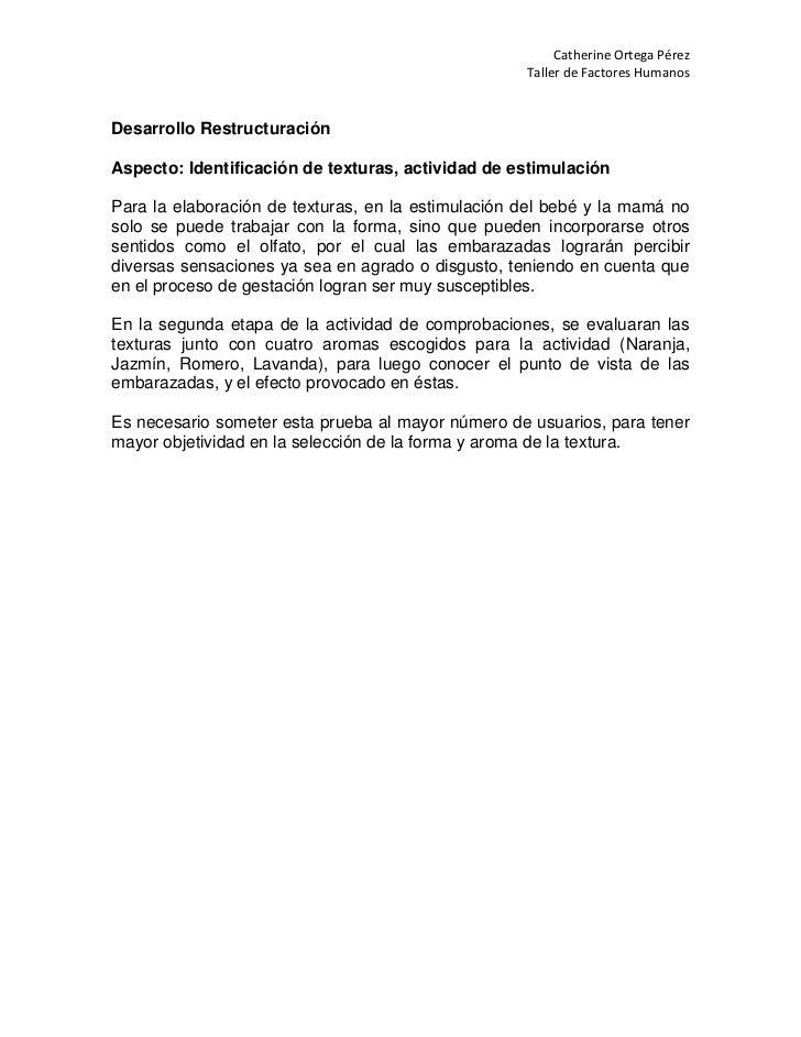 Catherine Ortega Pérez                                                    Taller de Factores HumanosDesarrollo Restructura...