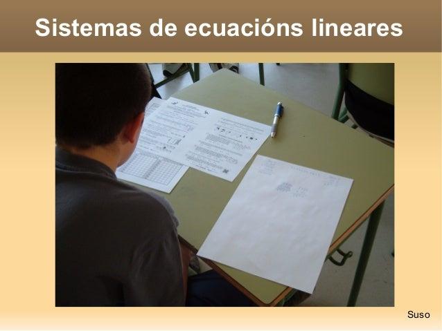 Sistemas de ecuacións lineares  Suso