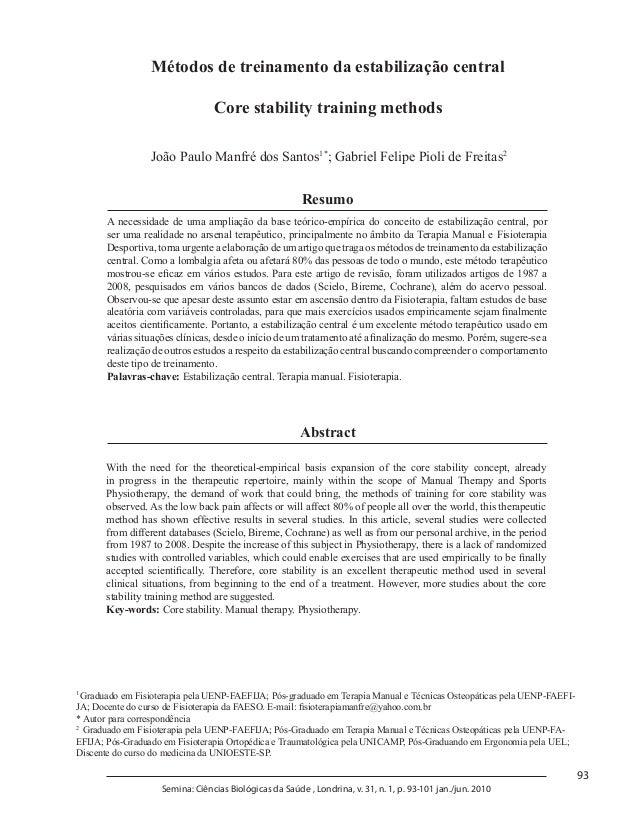 93 Semina: Ciências Biológicas da Saúde , Londrina, v. 31, n. 1, p. 93-101 jan./jun. 2010 Métodos de treinamento da estabi...