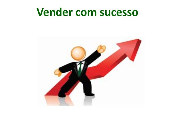 Vender com sucesso