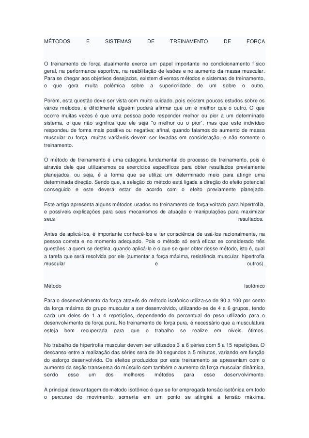 MÉTODOS E SISTEMAS DE TREINAMENTO DE FORÇAO treinamento de força atualmente exerce um papel importante no condicionamento ...