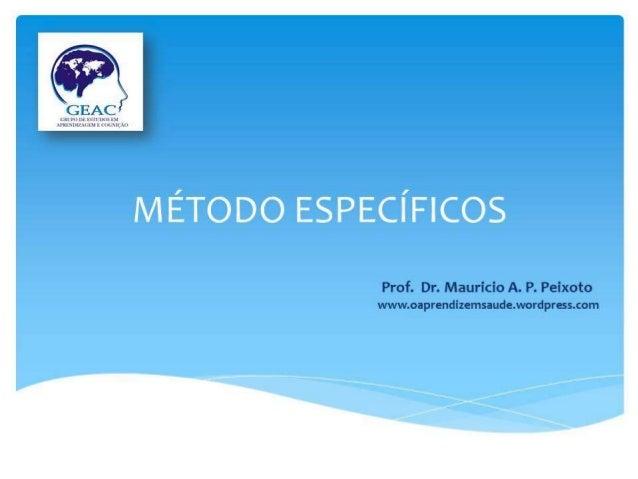GEAC  nur IIIJSIIWKbDH um» Munnnumxlgixn  Prof.  Dr.  Maurício A.  P.  Peixoto www. oaprendízemsaude. wordpress. com