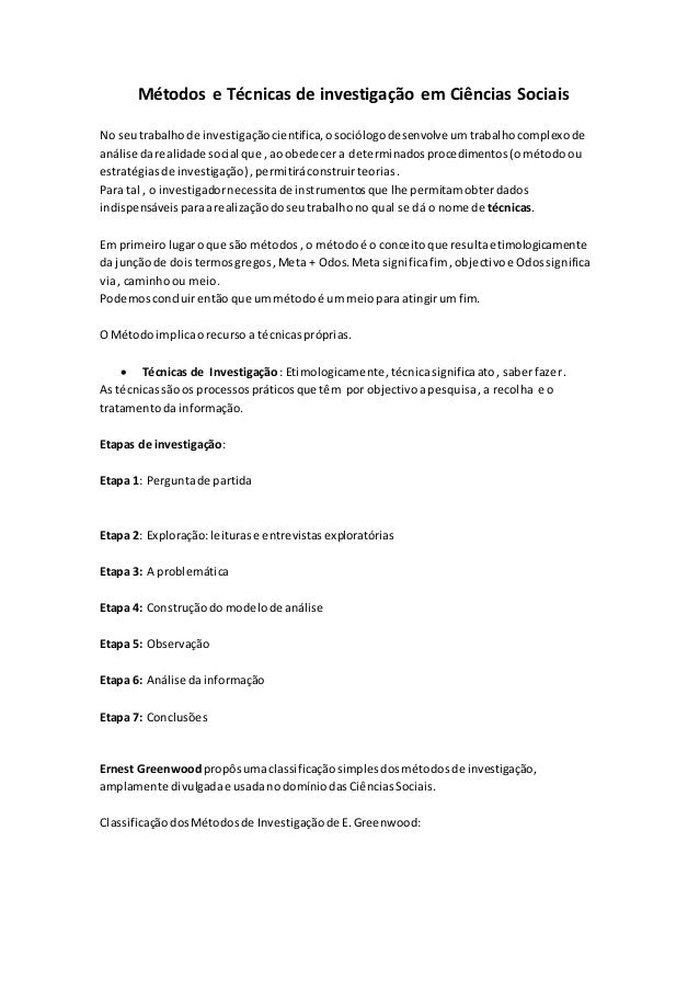 Métodos e Técnicas de investigação em Ciências Sociais No seutrabalhode investigaçãocientifica,osociólogodesenvolve umtrab...