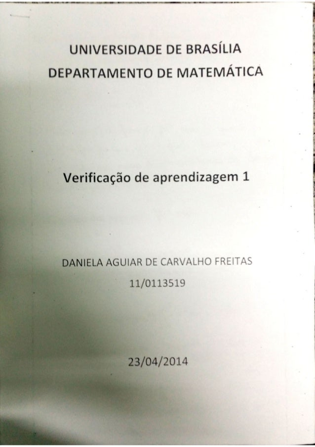 """m' """""""" """" ú¡ 'ÉVÊVÚTT- ' für* -n1_vvrw-~ív›ucrí í-t-rcu--x -_, _  UNIVERSIDADE DE BRASÍLIA DEPARTAMENTO DE MATEMÁTlCA  Verif..."""