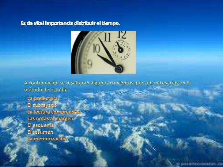 Es de vital importancia distribuir el tiempo.<br />A continuación se resaltaran algunos conceptos que son necesarios en el...