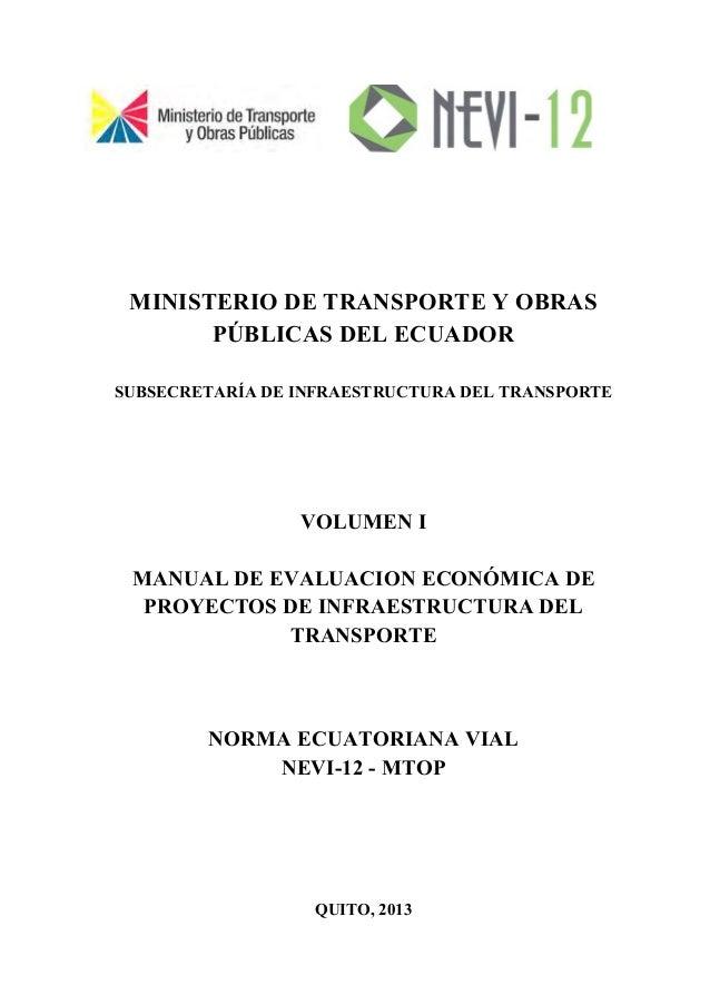MINISTERIO DE TRANSPORTE Y OBRAS PÚBLICAS DEL ECUADOR SUBSECRETARÍA DE INFRAESTRUCTURA DEL TRANSPORTE VOLUMEN I MANUAL DE ...