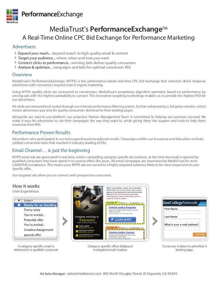 PerformanceExchange                            MediaTrust's PerformanceExchangeTM       A Real-Time Online CPC Bid Exchang...