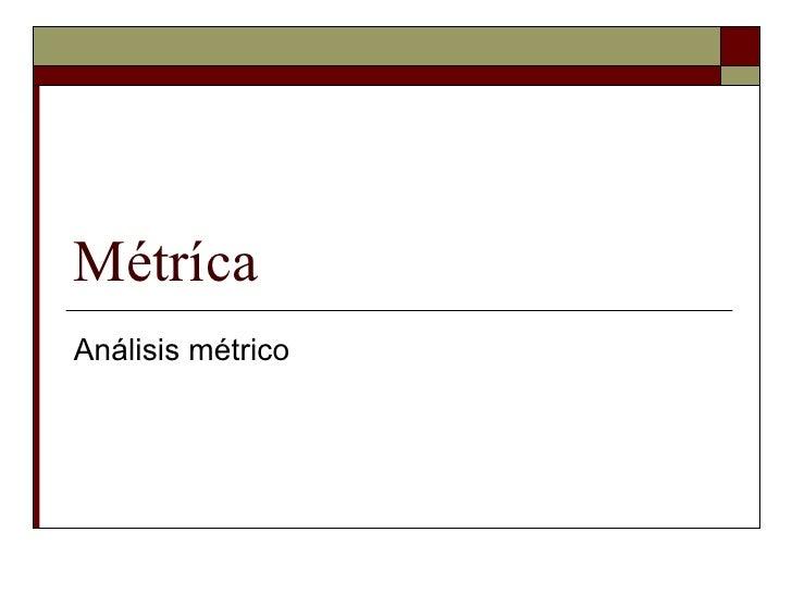 Métríca Análisis métrico