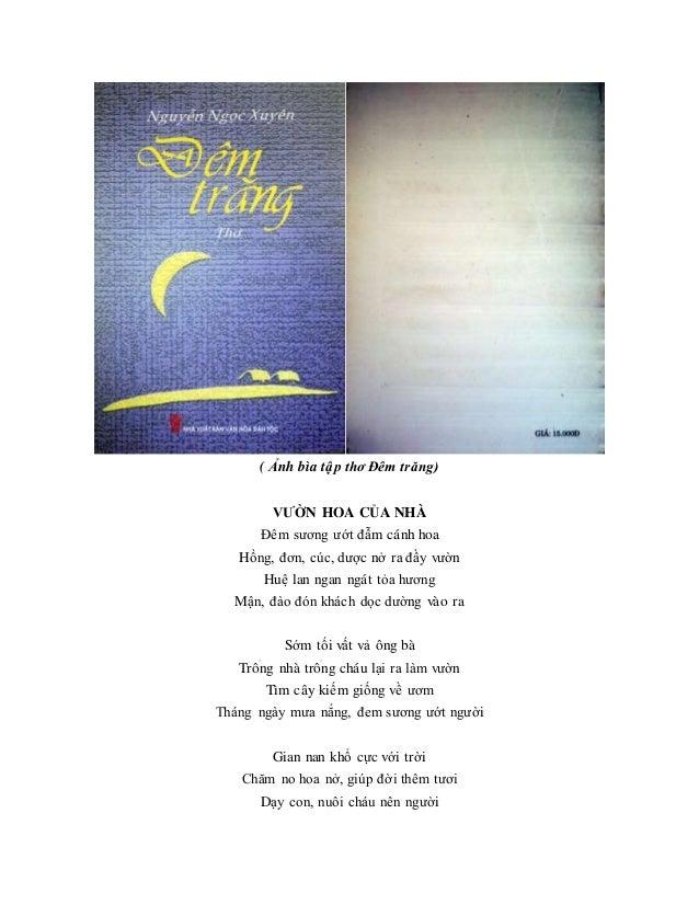 ( Ảnh bìa tập thơ Đêm trăng) VƯỜN HOA CỦA NHÀ Đêm sương ướt đẫm cánh hoa Hồng, đơn, cúc, dược nở ra đầy vườn Huệ lan ngan ...