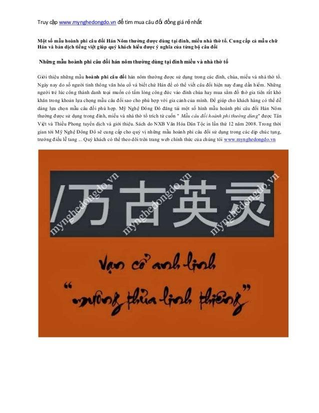 Truy cập www.mynghedongdo.vn để tìm mua câu đối đồng giá rẻ nhất Một số mẫu hoành phi câu đối Hán Nôm thường được dùng tại...