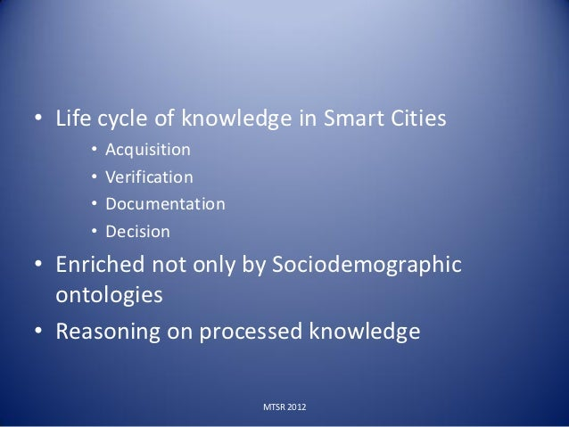 Innovation Lines on Smart city features:• Urban planning/landscape systems (decision urban  interventions)• Knowledge-base...